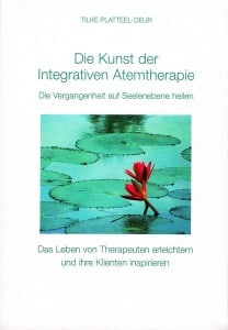 Buchcover die Kunst der Integrativen Atemtherapie von Tilke Platteel Deur